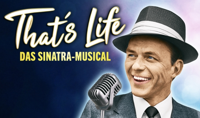 That's Life - Das Sinatra-Musical, 20.04.2021 © Dita Vollmond