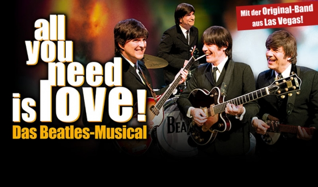 all you need is love! - Das Beatles Musical Juli 2022 © 2015 hundertmark - Agentur für Kommunikation GmbH